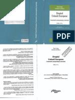 Fileshare_Dreptul Uniunii Europene - Comentarii, Jurisprudenta Si Doctrina - P.craig, G. de Burca - 2009