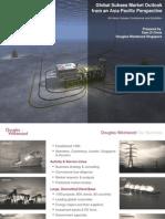 douglas westwood - global subsea market outlook - kian zi chew.pdf