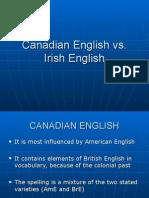Canadian English vs Irish English