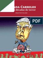 Posada Carriles, 4 Décadas de Terror