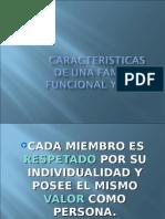 caracteristicasdeunafamiliafuncionalysana-100713165750-phpapp02.ppt