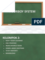 Poorboy System