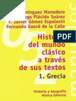 Historia Del Mundo Clásico a Través de Sus Textos 1. Grecia - Adolfo Domínguez Monedero [Et Al.]