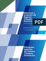 Estructura y Evolución Del Régimen Tributario Dominicano (1)