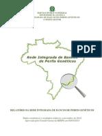 RELATÓRIO DA REDE INTEGRADA DE BANCOS DE PERFIS GENÉTICOS