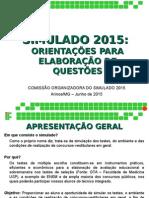 Apresentação Simulado 2015 - Elaboração de questões certo.ppt