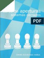 Chess - Ajedrez - Elguezabal Daniel - Curso de Aperturas Sistemas Cerrados