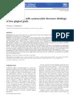Graft stabilization with cyanoacrylate decreases shrinkage of free gingival grafts