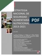 ESTRATEGIA NACIONAL DE SEGURIDAD ALIMENTARIA Y NUTRICIONAL 2013 - 2021