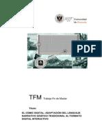 El Cómic Digital Adaptación Del Lenguaje Narrativo Gráfico Tradicional Al Formato Digital Interactivo