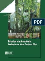 Estudos da Amazônia:Avaliação de Vinte Projetos PDA