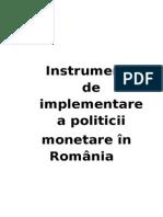 Instrumente de Implementare a Politicii Monetare in Romania