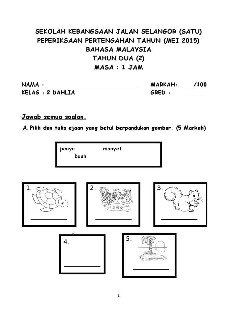 Soalan Peperiksaan Pertengahan Tahun 2 Bahasa Malaysia