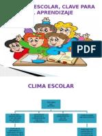 EL CLIMA ESCOLAR, CLAVE PARA EL APRENDIZAJE (1).pptx