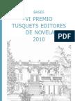 Bases del VI Premio Tusquest Editores de Novela 2010
