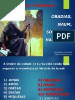 11a Obadias Naum Sofonias e Habacuque Juntos