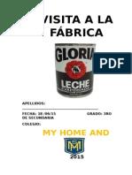 Visista de Estudio a La Fabrica Gloria
