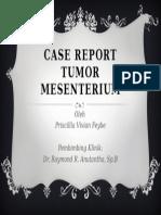 Presentasi Case Report Tumor Mesenterium