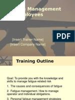 Fatigue Toolkit Presentation