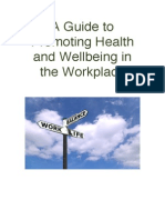 A Guide to Promoting HealthWellbeing in the Workplace