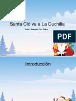 Santa Clo Va a La Cuchillla