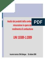 SLIDE UNI10389_1 - Analisi Dei Prodotti Della Combustione e Misurazione in Opera Del Rendimento Di Combustione