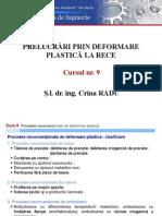 Curs 9 Procedee Neconvenţionale de Deformare Plastică