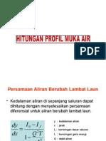 Kuliah Hidraulika - Hitungan Profil Muka Air