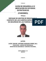 ENFOQUE DE GESTIÓN DE RIESGOS EN EL CONTEXTO DE LOS CUERPOS ESPECIALIZADOS DE SEGURIDAD DE LAS FUERZAS ARMADAS.