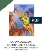 La Evacuacion Espiritual y Fisica