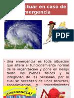 Cómo Actuar en Caso de Emergencia