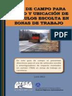Guia de Uso y Ubicación de Vehiculos Esconlta en Vias Con Trabajos
