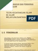 TEORI KEDATANGAN ISLAM KE ALAM MELAYU JANUARI 2010.ppt