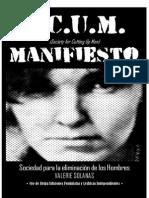 Valerie Solanas - SCUM. Manifiesto de La Organizacion Para El Exterminio Del Hombre