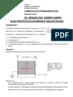 Problemas Resueltos de Campo Eléctrico en Medios Dieléctricos-2015