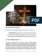 Vía Crucis en Roma. Francisco-Reconectando El Cielo y La Tierra