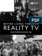 Laurie Ouellette, James Hay Better Living Through Reality TV Television and Post-Welfare Citizenship 2007