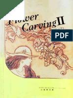 Flower Carving 2
