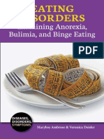 Eating Disorders Examining Anorexia, Bulimia and Binge Eating