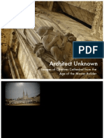 Architect Unknown Images of Chartres Cathedral From the Age of the Master Builder