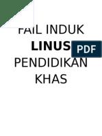 Fail Induk Linus Pendidikan Khas