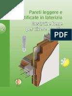 ANDIL Manualetto Baratta Bassa 30-01-2008 Pareti Leggere e Stratificate in Laterizio. Costruire Bene Per Vivere Meglio