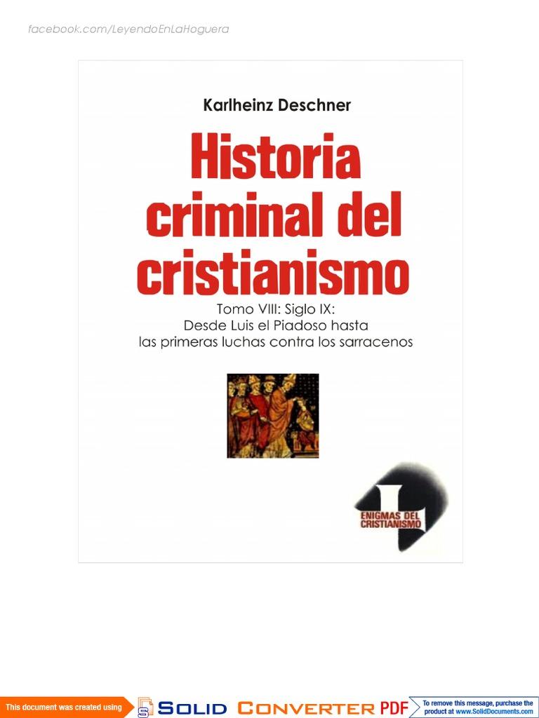 Tomo VIII Siglo IX Desde Luis El Piadoso Hasta Las Primeras Luchas ...