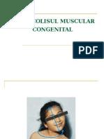 Torticolisul Muscular Congenital