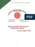Revista Asociației Educatoarelor Waldorf din România, nr.6, anul 2015