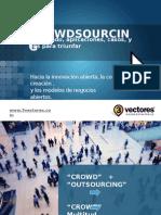 crowdsourcing-innovacionabierta-100531213241-phpapp01.pptx