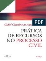 Prática de Recursos No Processo Civil - Gediel Claudino de Araujo Júnior - 2015