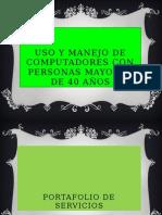 Uso y Manejo de Computadores Con Personas Mayores