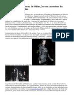 Estudiar Moda Y Diseno En Milan,Cursos Intensivos En Diseno De Tendencias