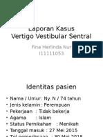 Vertigo Vestibular Sentral